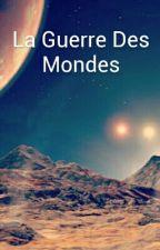 La Guerre Des Mondes by LoannBacle
