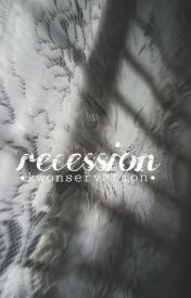 Recession by kwonservation