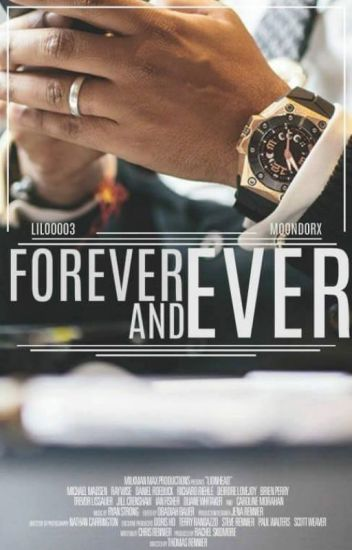 Forever and Ever.