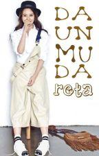 Daun Muda Reta (ON HOLD) by RulRuly