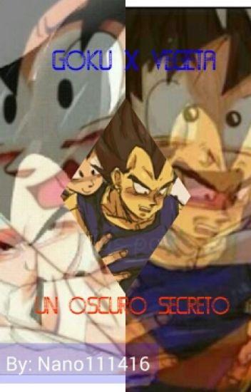 Goku x vegeta Un oscuro secreto