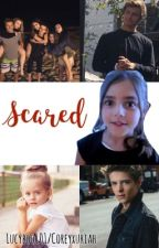 Scared (Girl Meets World)  by Lucyboo101