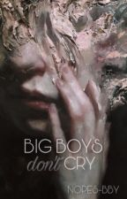 Big Boys Don't Cry | Ziall ✔ by Nopes-bby