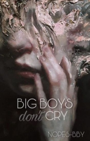 Big Boys Don't Cry | Ziall ✔