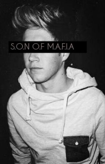 Son Of Mafia /Niam Horayne/ ✔