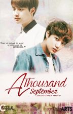 A Thousand September by AndrelaPearl