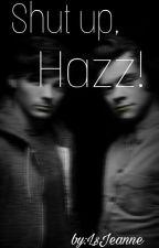 Shut Up, Hazz! ||Larry Texting CZ by LsJeanne
