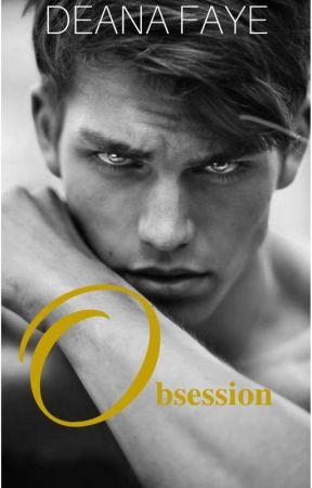 Obsession #1 ✔️(Original Version) by delenatwihard