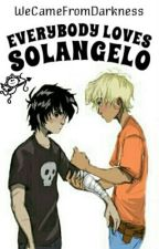 Everybody Loves Solangelo! [Sì, anche Percy. Ma lui non lo ammette] by WeCameFromDarkness