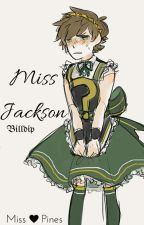 Miss Jackson (Billdip) #PremiosBilldip by WatashiMaggie