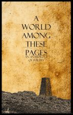 A World Among These Pages by MLeighton