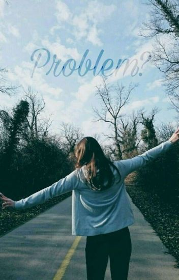 ❤ Problem? ❤