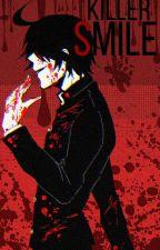 Killer Smile // Yandere! Brother x Reader by C0L0UR