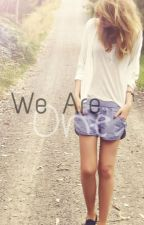 We Are One by EmNinaLy