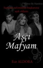 Aşçı Mafyam by TMece333