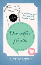One coffee, please. by Mello-A18