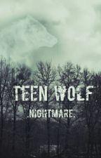 Teen Wolf-Nightmare by halicka