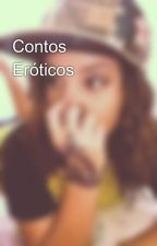 Contos Eróticos by anakaroll_14