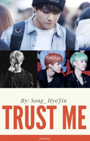 TRUST ME... by Song_HyoJin