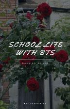 ➸School Life With BTS||F.F (Completed) by btscherrykiwi