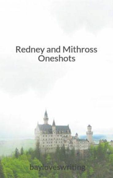 Redney and Mithross Oneshots