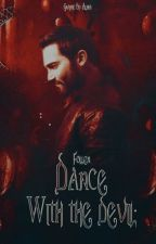 Dance With the Devil [Remont] by TheFollen