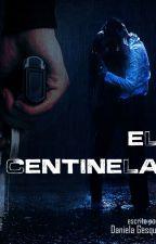 El centinela (terminada) by DanielaGesqui