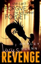 LUCYS REVENGE by nalulover507