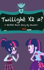 MLPEG: Twilight X2 =? by NrussMLP