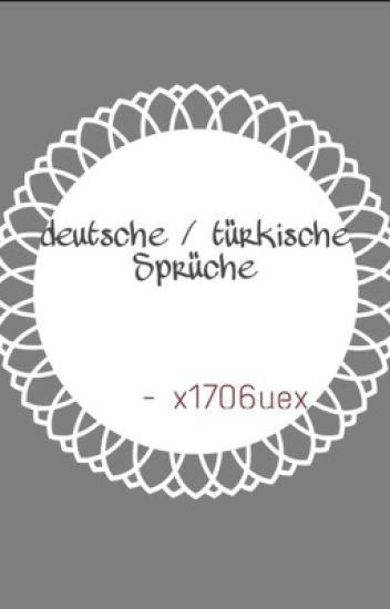 deutsche / türkische sprüche - 61 - wattpad