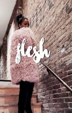 FLESH by wonderhayes