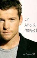 Un amour menacé by mamamou123