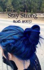 Stay Strong: Testa VS Cuore #wattys2017 by _RAGAZZA_CHE_SOFFRE