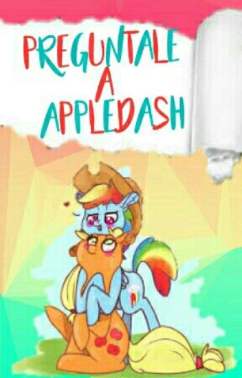 Preguntale a AppleDash  |Pausada|