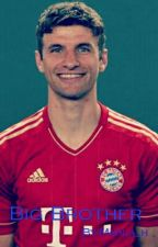 Big Brother(Thomas Müller, Joshua kimmich FF) by Marla_h