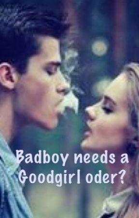 Badboy needs a Goodgirl, oder?  #WORKINPROGRESS  by LorenitVeseli