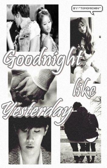 Goodnight like Yesterday【SoulGyu | INFINITELYZ 】