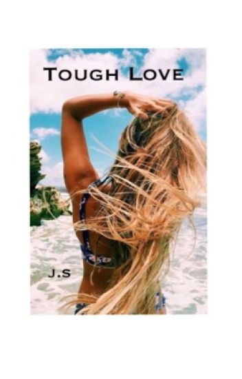 Tough Love~ Weston Koury