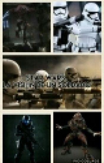 Star Wars: La Visión De Un Soldado