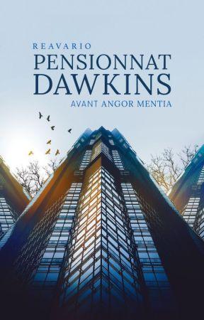 Angor Mentia ⎯⎯ Pensionnat Dawkins by Reavario