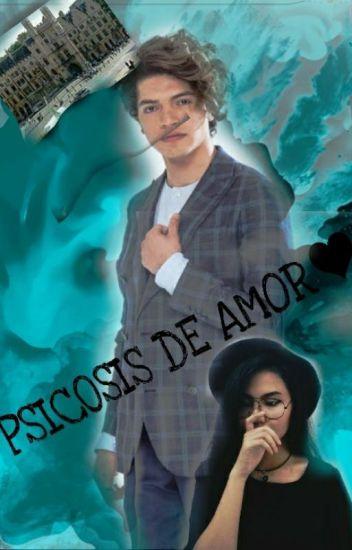 Psicosis De Amor (Freddy Leyva y tu)