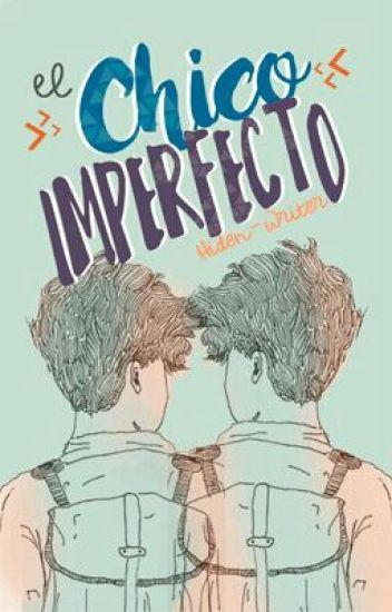 El Chico Imperfecto