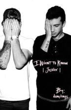 I Want to Know | Joshler | by dunplings