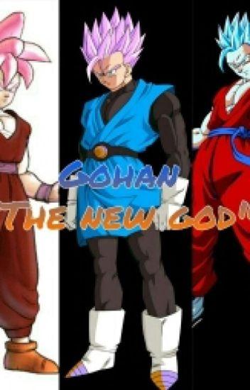 "Gohan ""The New God"""