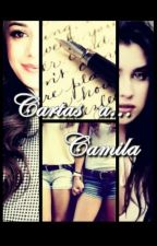 ➵ cartas a camila [camren] by 5H-1D-JB-DL-1997