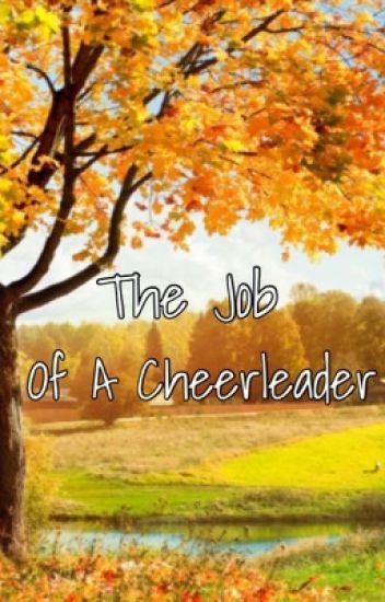 The Job Of A Cheerleader