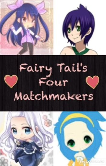 Fairy Tail's Four Matchmakers