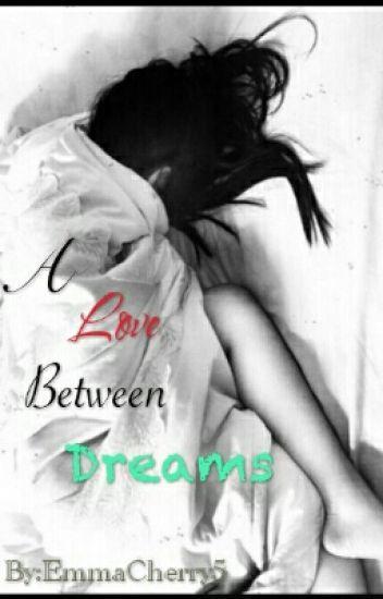 A Love Between Dreams