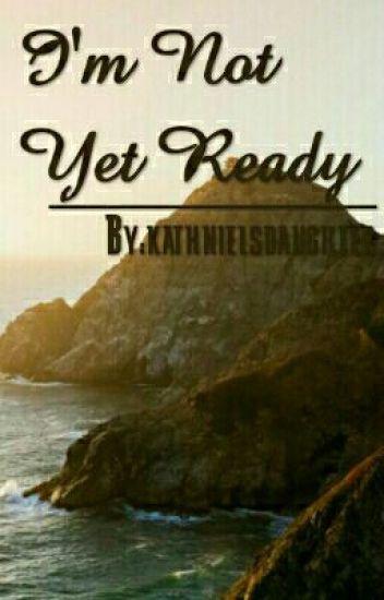 I'm not yet ready [Jadine story]