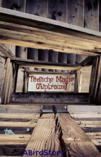 Tödliche Magie (Alptraum)